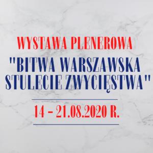 """""""Bitwa Warszawska. Stulecie zwycięstwa"""""""