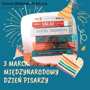 3 marca Międzynarodowy Dzień Pisarzy