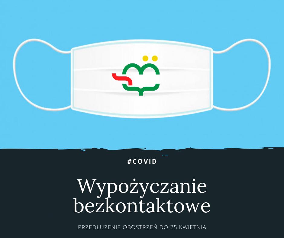 Przedłużamy Wypożyczanie Bezkontaktowe
